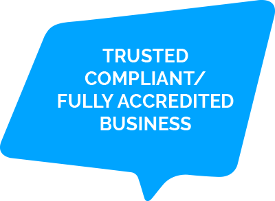 Trusted compliant / fully accredited business